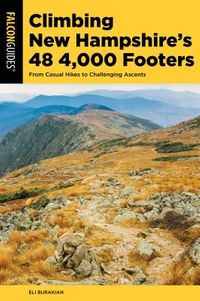 Falcon Guides Climbing New Hampshire's 48 4,000 Footers