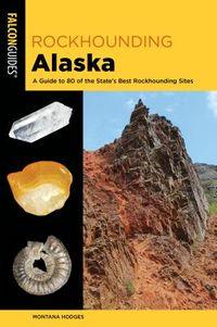 Rockhounding Alaska