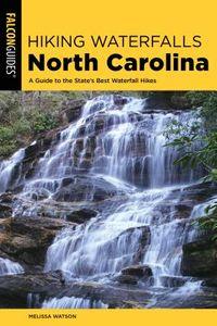 Hiking Waterfalls North Carolina