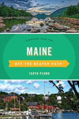Off the Beaten Path Maine