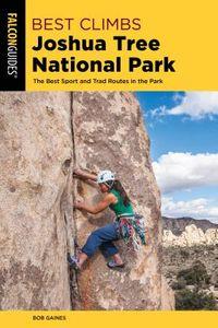 Falcon Guides Best Climbs Joshua Tree National Park