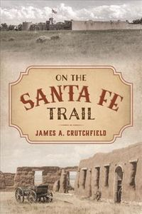 On the Santa Fe Trail