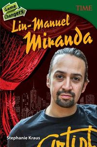 Game Changers Lin-Manuel Miranda