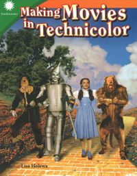 Making Movies in Technicolor
