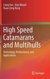High Speed Catamarans and Multihulls