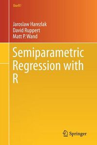 Semiparametric Regression With R