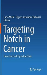 Targeting Notch in Cancer