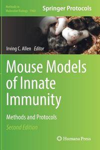Mouse Models of Innate Immunity