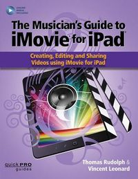 The Musicians Guide to Imovie for iPad
