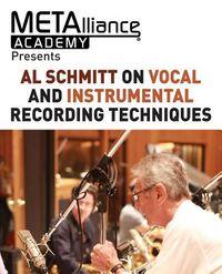 Al Schmitt on Vocal and Instrumental Recording Techniques