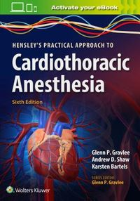 Hensley's Practical Approach to Cardiac Anesthesia