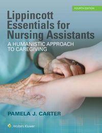 Lippincott Essentials for Nursing Assistants
