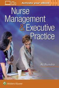 Nurse Management & Executive Practice
