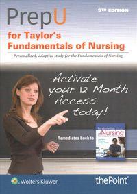 Taylor's Fundamentals of Nursing Prepu Access Code