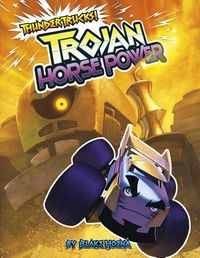 Trojan Horse Power