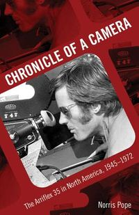 Chronicle of a Camera