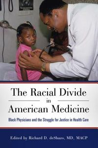 The Racial Divide in American Medicine