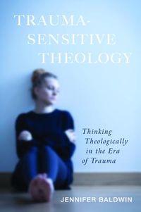 Trauma Sensitive Theology