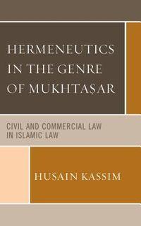 Hermeneutics in the Genre of Mukhtasar