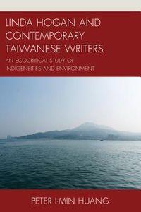 Linda Hogan and Contemporary Taiwanese Writers