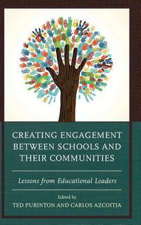 Creating Engagement Between Schools and Their Communities
