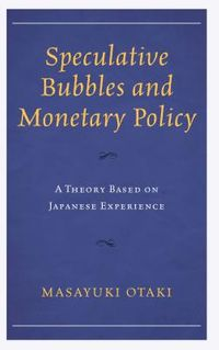 Speculative Bubbles and Monetary Policy