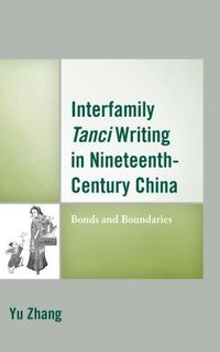 Interfamily Tanci Writing in Nineteenth-Century China