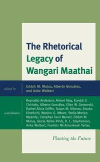 The Rhetorical Legacy of Wangari Maathai
