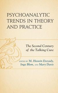 Psychoanalytic Trends in Theory and Practice