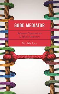 Good Mediator