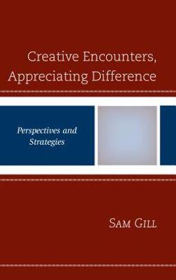 Creative Encounters, Appreciating Difference