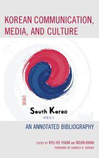 Korean Communication, Media, and Culture