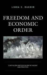 Freedom and Economic Order