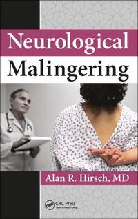 Neurological Malingering