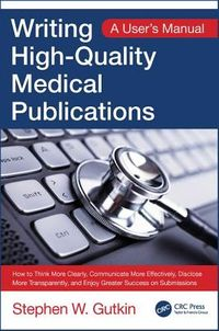 Writing High-Quality Medical Publications