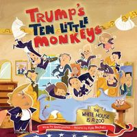Trump's Ten Little Monkeys