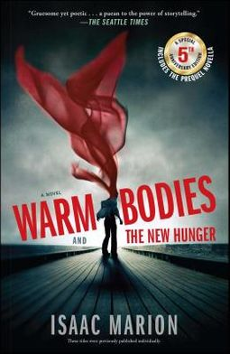 Warm Bodies / The New Hunger