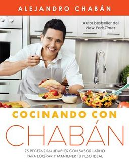 Cocinando con Chab?n / Cooking with Chaban