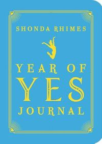 The Year of Yes Journal