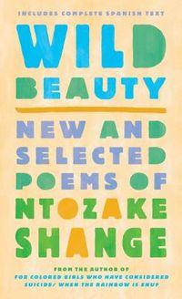 Wild Beauty / Belleza Salvaje