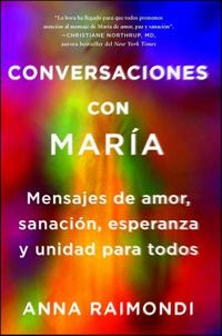 Conversaciones con Mar?a / Conversations with Mary