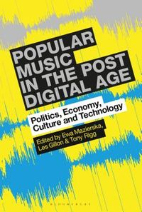 Popular Music in the Post-Digital Age