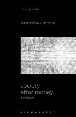 Society After Money