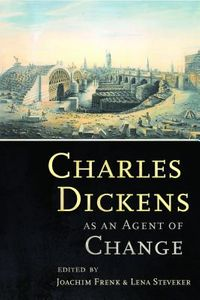 Charles Dickens As an Agent of Change