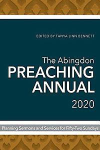 The Abingdon Preaching Annual 2020