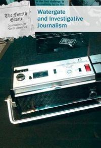 Watergate and Investigative Journalism