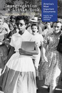 Desegregation in Little Rock