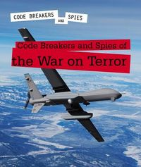 Code Breakers and Spies of the War on Terror