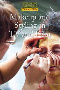 Makeup and Styling in TV and Film