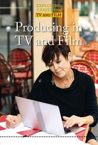 Producing in TV and Film